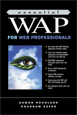 Essential WAP for Web Professionals (Essentials for Web Professionals) - Hougland, Damon