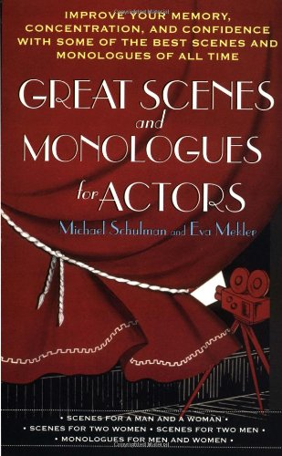Great Scenes and Monologues for Actors - Schulm...