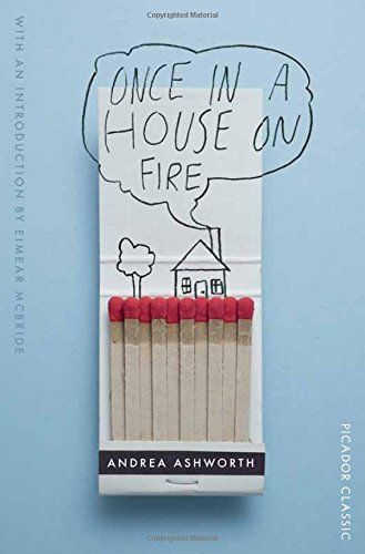 Once in a House on Fire - Ashworth, Andrea