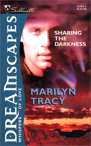 Sharing the Darkness (Reader´s Choice) - Tracy,...