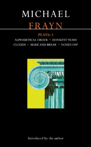 """Frayn Plays: 1: Alphabetical Order, Donkeys´ Years, Clouds, Make and Break, Noises Off: """"Alphabetical Order"""", """"Donkeys´ Years"""", ... Off"""" Vol 1 (Methuen´s World Dramatists) - Frayn, Michael"""