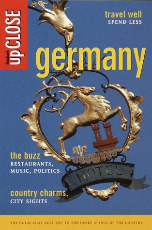 Fodor´s upCLOSE Germany: The Guide that Gets Yo...