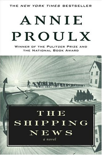 The Shipping News: A Novel - Proulx, Annie