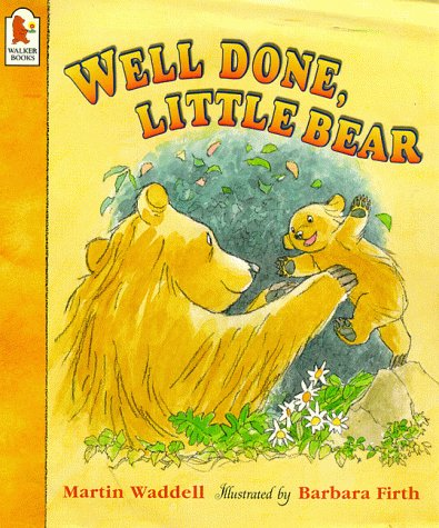 Well Done, Little Bear (Big Bear & Little Bear) - Waddell, Martin