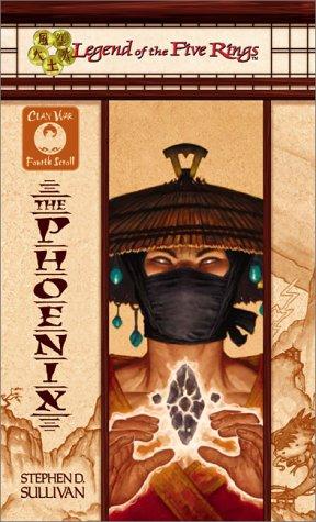 The Phoenix (Clan War) - Sullivan, Stephen D.