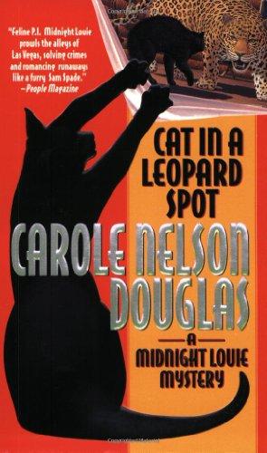Cat in a Leopard Spot: A Midnight Louie Mystery...