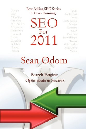 Seo for 2011: Search Engine Optimization Secret...