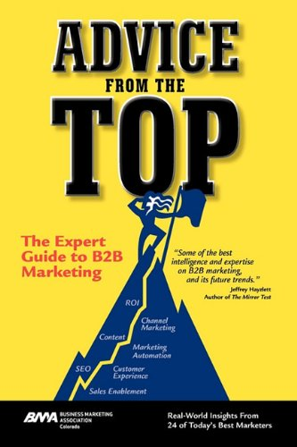 Advice from the Top: The Expert Guide to B2B Ma...