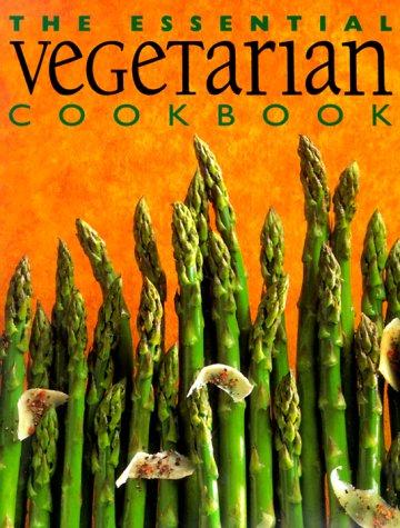 The Essential Vegetarian Cookbook - Whitecap Books