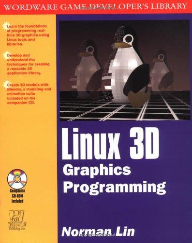 Linux 3D Graphics Programming, w. CD-ROM - Lin,...