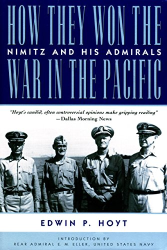 Eller, E. M. - How They Won the War in the Pacific: Nimitz and His Admirals