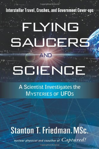 Flying Saucers and Science: A Scientist Investi...