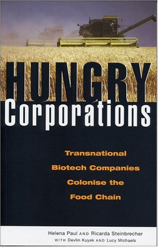 Hungry Corporations: Transnational Biotech Comp...