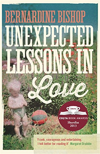 Unexpected Lessons in Love - Bishop, Bernardine