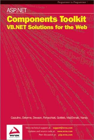 ASP .NET COMP,: 30 Custom Controls for ASP.NET (Wrox Us) - Wrox Author Team