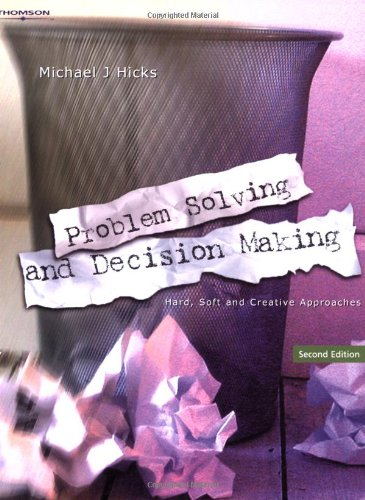Problem Solving and Decision Making: Hard, Soft...