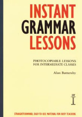 Instant Grammar Lessons: Photocopiable Lessons ...