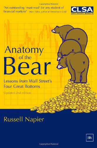 Anatomy of the Bear: Lessons from Wall Street´s...