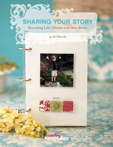 Sharing Your Story: Recording Life´s Details wi...