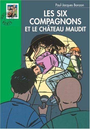 Les Six Compagnons et le château maudit (Bibliothèque Verte) - Bonzon, Paul-Jacques