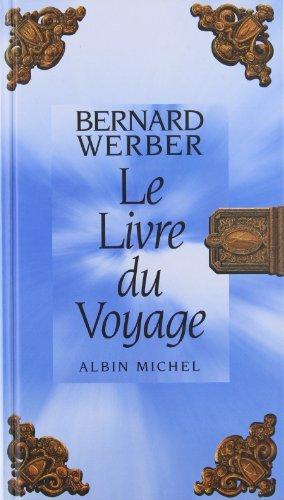 Livre Du Voyage (Le) (Romans, Nouvelles, Recits...