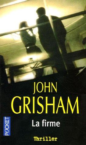 La firme - Grisham, John
