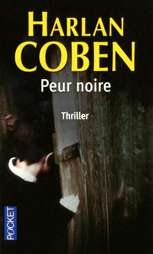 Peur noire - Coben, Harlan