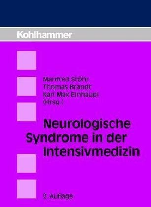 Neurologische Syndrome in der Intensivmedizin. ...