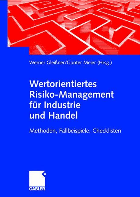 Wertorientiertes Risikomanagement für Industrie...