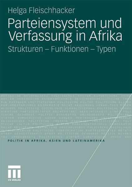 Parteiensystem und Verfassung in Afrika: Strukt...
