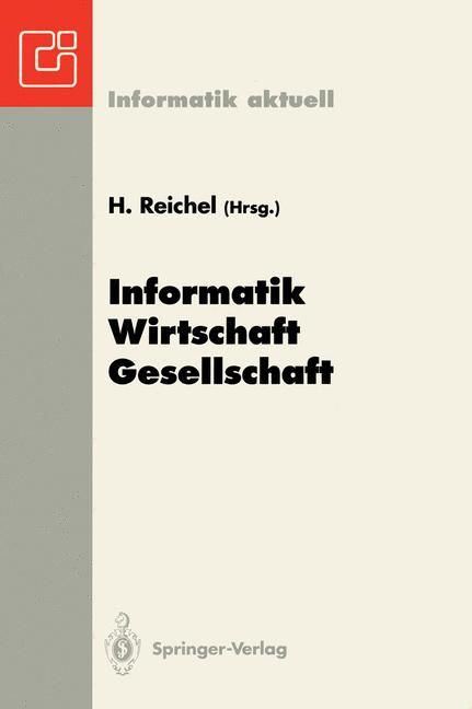 Informatik - Wirtschaft - Gesellschaft: 23. GI ...
