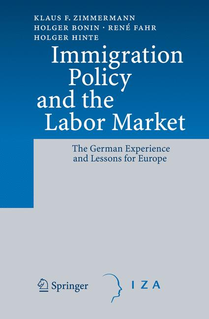 Immigration Policy and the Labor Market: The Ge...