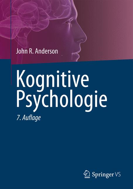 Kognitive Psychologie - Anderson, John Robert