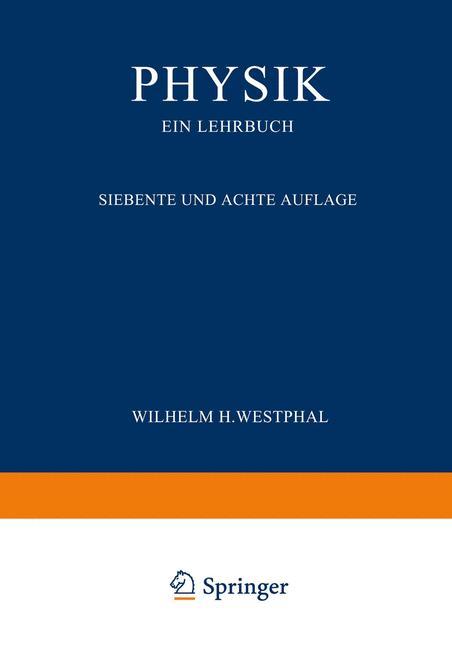 Physik ein Lehrbuch - Westphal, Wilhelm H.
