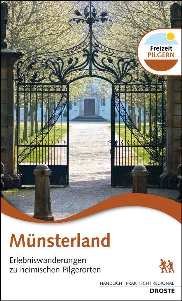Münsterland: Erlebniswanderungen zu heimischen Pilgerorten - Wand, Beate