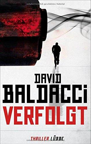 Verfolgt: Will Robies zweiter Fall - David Baldacci