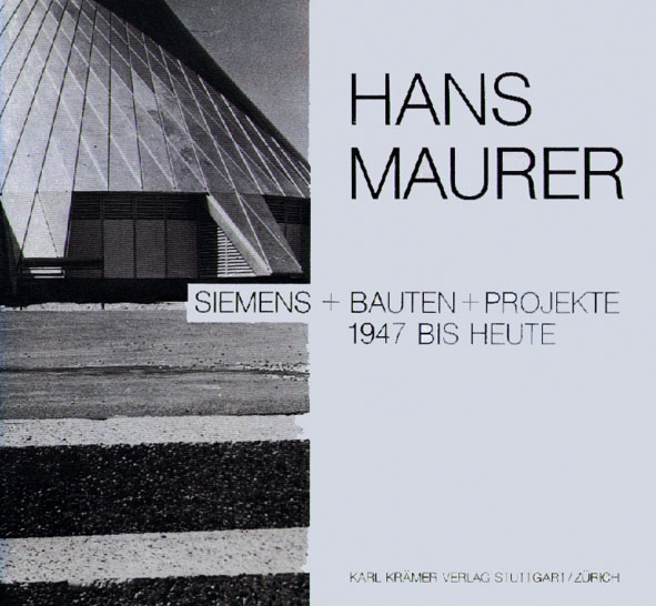Siemens + Bauten + Projekte 1947 bis heute - Ma...