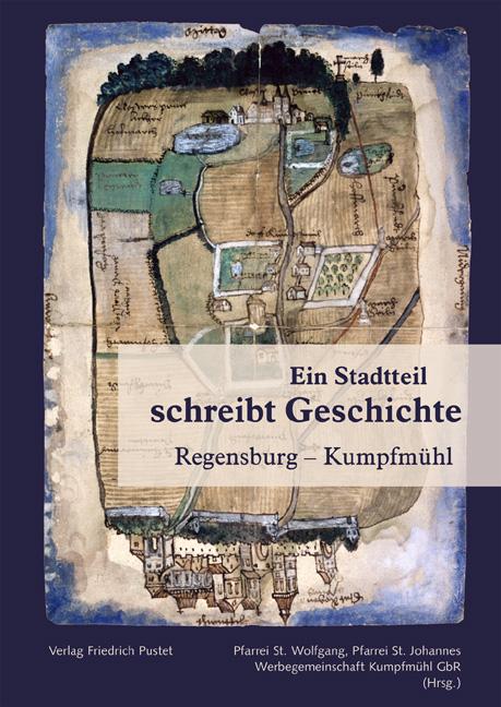 Ein Stadtteil schreibt Geschichte: Regensburg -...