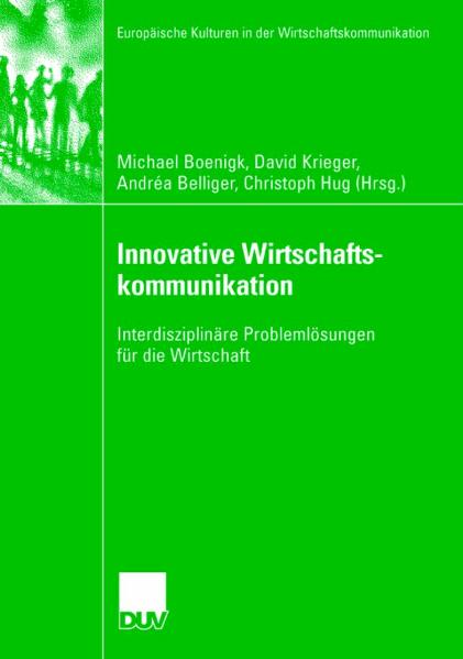 Innovative Wirtschaftskommunikation: Interdiszi...