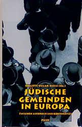 Jüdische Gemeinden in Europa zwischen Aufbruch ...