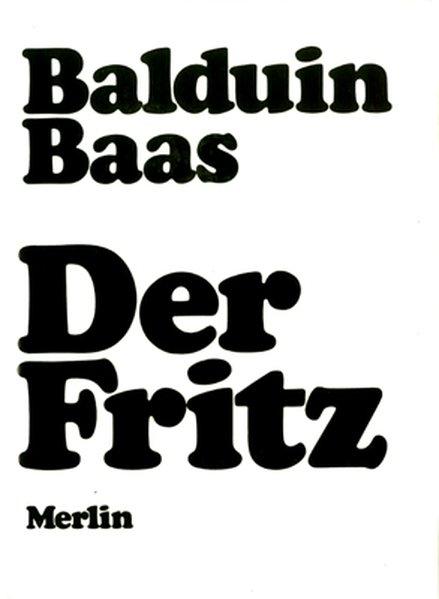 Der Fritz: Roman - Baas, Balduin