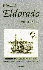 Einmal Eldorado und zurück: Interkulturelle Tex...