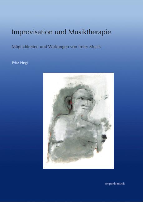 Improvisation und Musiktherapie: Möglichkeiten ...