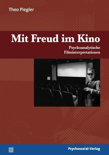 Mit Freud im Kino: Psychoanalytische Filminterp...
