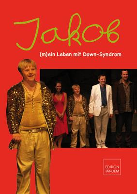 Jakob: (m)ein Leben mit Down-Syndrom - Toth, Vo...