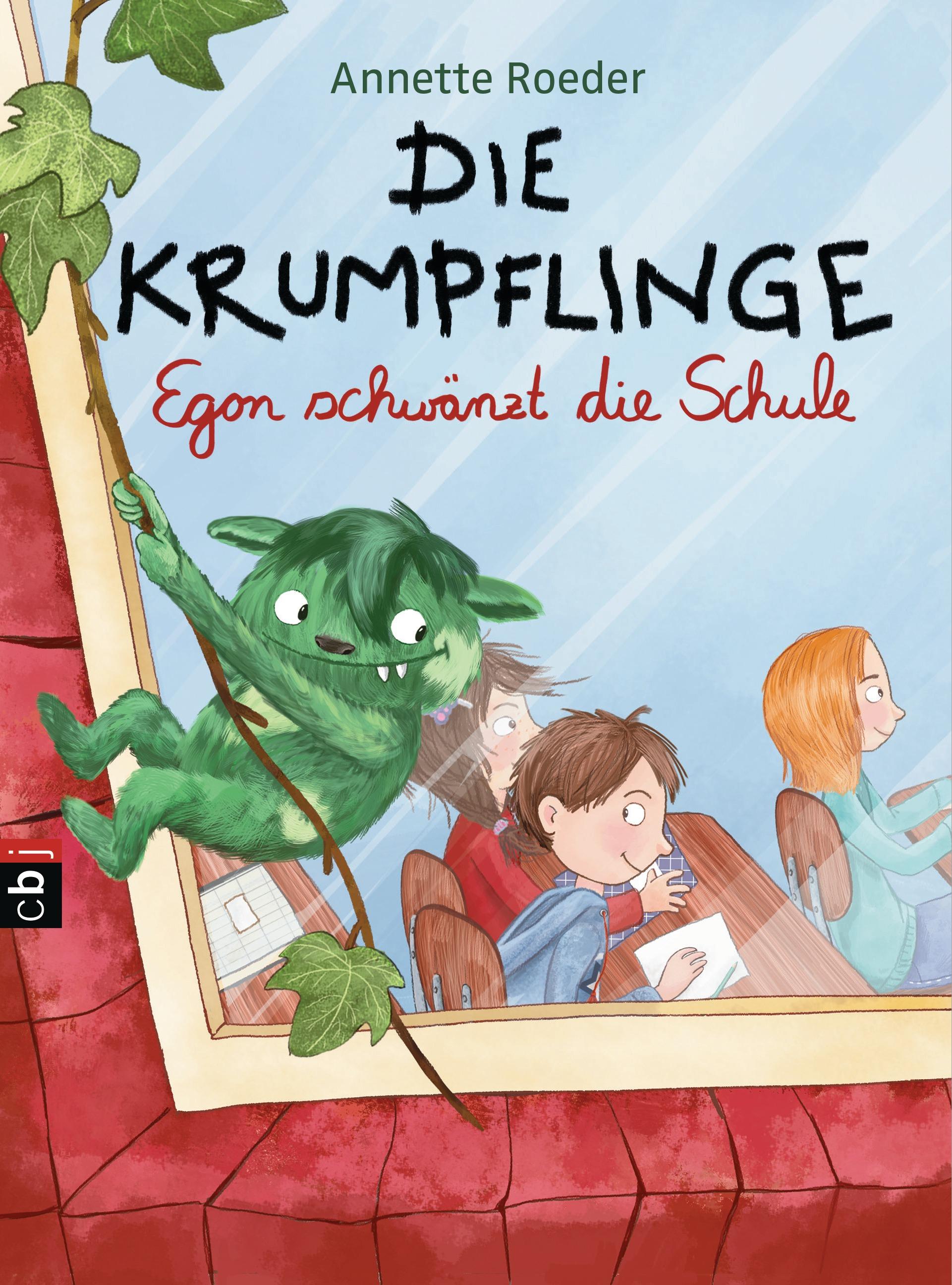 Die Krumpflinge: Band 3 - Egon schwänzt die Schule - Annette Roeder