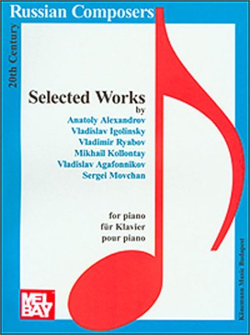 20th Century Russian Composers, Selected Works ...