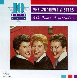 Andrews Sisters - All-Time Favorites
