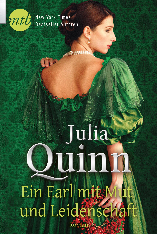 Ein Earl mit Mut und Leidenschaft - Quinn, Julia