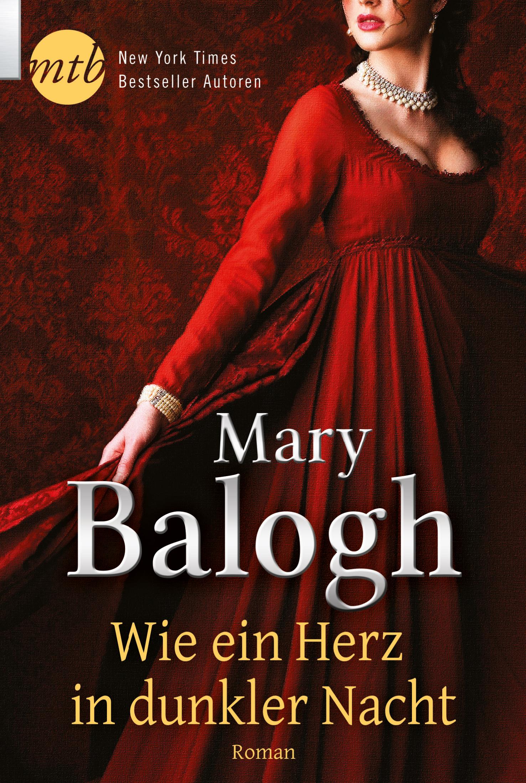 Wie ein Herz in dunkler Nacht - Balogh, Mary